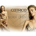 [Preview] Catrice – Limited Edition Soleil D'Été