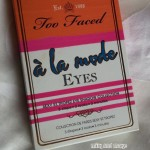 [Recensione] Too Faced à la mode Eyes palette + swatch